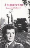 A Nurse's War - Brenda McBryde