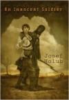 An Innocent Soldier - Josef Holub,  Michael Hofmann (Translator)