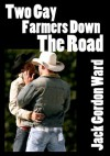 Two Gay Farmers Down the Road - Jack Ward