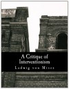 A Critique of Interventionism (Large Print Edition) - Ludwig von Mises