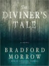 The Diviner's Tale: A Novel (MP3 Book) - Bradford Morrow, Cassandra Campbell