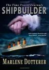 Shipbuilder - Marlene Dotterer