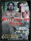 Accepting His Animal - Charlie Richards