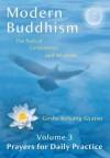 Moderner Buddhismus - Band 3: Gebete für die tägliche Praxis (Moderner Buddhismus: Der Weg des Mitgefühls und der Weisheit) (German Edition) - Kelsang Gyatso