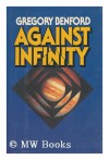 Against Infinity - Arthur C. Clarke, Gregory Benford