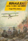 Biggles of the Camel Squadron - W.E. Johns
