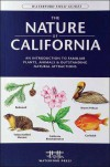 The Nature of California: An Introduction to Familiar Plants, Animals & Outstanding Natural Attractions - James Kavanagh