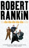 The Da Da De Da Da Code - Robert Rankin
