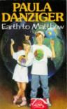 Earth to Matthew - Paula Danziger