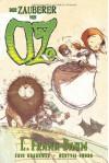 Der Zauberer von Oz, Bd. 1 - L. Frank Baum;Eric Shanower;Skottie Young