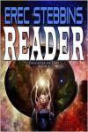 Reader - Erec Stebbins