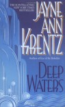 Deep Waters - Jayne Ann Krentz