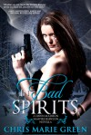 In Bad Spirits - Chris Marie Green