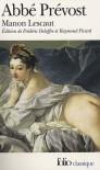 Histoire Du Chevalier Des Grieux Et De Manon Lescaut (Broché) - Antoine François Prévost