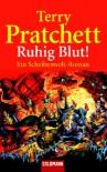 Ruhig Blut! - Terry Pratchett, Andreas Brandhorst