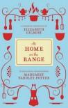At Home on the Range - Margaret Yardley Potter