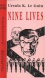 Nine Lives - Ursula K. Le Guin