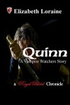 Quinn, a Vampire Watcher's Story (Royal Blood Chronicles, #0.5) - Elizabeth Loraine