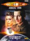 Doctor Who Annual 2006 - Clayton Hickman, Paul Cornell, Scott Gray, John Ross, Robert Shearman, Steven Moffat, Russell T. Davies, Gareth Roberts, Clayton Hickman