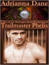 Trailmaster Phelix - Adrianna Dane
