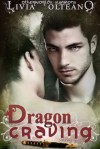 Dragon Craving - Livia Olteano