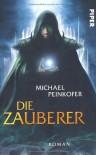 Die Zauberer - Michael Peinkofer