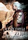 Poslednja Želja (Saga o Vešcu - kratke priče #1) - Vesna Milutinović-Đurić, Andrzej Sapkowski