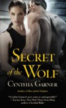 Secret of the Wolf  - Cynthia Garner