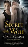 Secret of the Wolf - Cynthia Garner