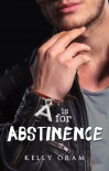 A is for Abstinence (V is for Virgin #2) - Kelly Oram