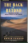 The Back of Beyond: Travels to the Wild Places of the Earth - David Yeadon
