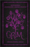 Grim - Christine   Johnson, Ellen Hopkins, Julie Kagawa, Amanda Hocking