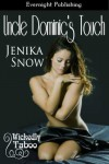 Uncle Dominic's Touch (Wickedly Taboo #1) - Jenika Snow