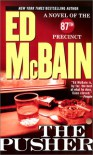 The Pusher (87th Precinct #3) - Ed McBain
