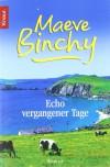 Echo vergangener Tage. (Taschenbuch) - Maeve Binchy