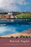 An Irish Country Girl: A Novel (Irish Country Books) - Patrick Taylor
