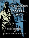 Joe Golem and the Copper Girl: A Short Story - Mike Mignola, Christopher Golden