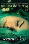 Serpent's Kiss (The Beauchamp Family #2) - Melissa  de la Cruz