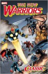 New Warriors Classic - Volume 3 - Fabian Nicieza, Mark Bagley, Steve Epting