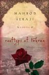 Rooftops of Tehran[ ROOFTOPS OF TEHRAN ] By Seraji, Mahbod ( Author )May-05-2009 Paperback - Mahbod Seraji