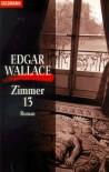 Goldmann Krimi, Bd.44, Zimmer dreizehn - Edgar Wallace