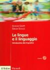 Le lingue e il linguaggio - Sergio Scalise, Giorgio Graffi
