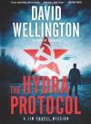 The Hydra Protocol: A Jim Chapel Mission - David Wellington