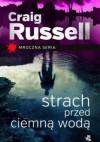Strach przed ciemną wodą - Craig Russell