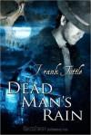 Dead Man's Rain (Markhat, #2) - Frank Tuttle