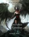 The Fallen Guardian  - Steven R. Burke