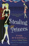 Stealing Princes - Tyne O'Connell