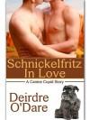 Schnickelfritz in Love - Deirdre O'Dare