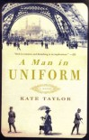A Man in Uniform A Man in Uniform - Kate Taylor
