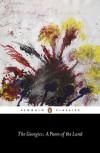 The Georgics: A Poem of the Land - Virgil, Kimberly Johnson